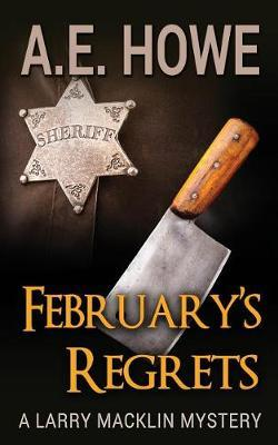 February's Regrets by Mr a E Howe