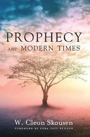 Prophecy and Modern Times by W Cleon Skousen image