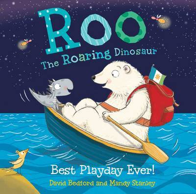 Roo the Roaring Dinosaur: Best Playday Ever! by David Bedford image