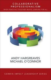 Collaborative Professionalism by Andrew Hargreaves