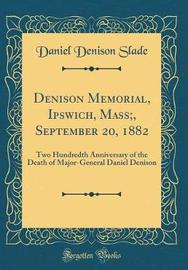 Denison Memorial, Ipswich, Mass;, September 20, 1882 by Daniel Denison Slade image