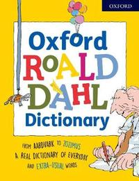 Oxford Roald Dahl Dictionary by Susan Rennie