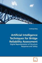 Artificial Intelligence Techniques for Bridge Reliability Assessment by Linzhong Deng image