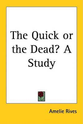 The Quick or the Dead? A Study by Amelie Rives image