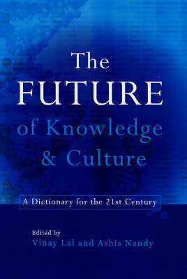 The Future Knowledge and Culture