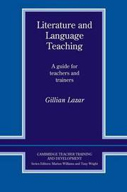 Literature and Language Teaching by Gillian Lazar