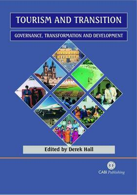 Tourism and Transition by D. Hall