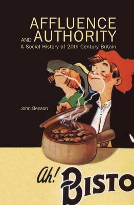 Affluence and Authority by John Benson image
