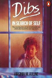 Dibs in Search of Self by Virginia M Axline