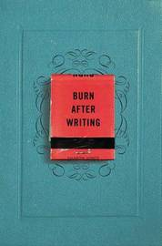 Burn After Writing by Sharon Jones