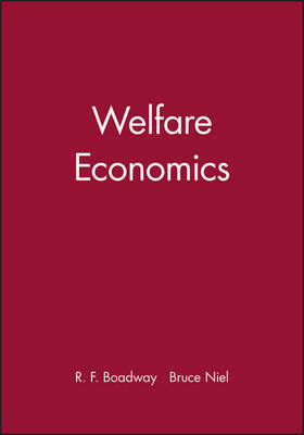 Welfare Economics by Bruce Niel