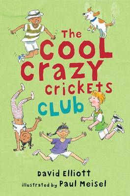 Cool Crazy Cricket Club by Elliott David