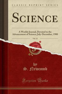 Science, Vol. 12 by S Newcomb