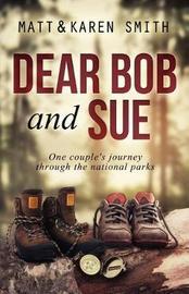 Dear Bob and Sue by Matt Smith