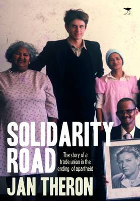 Solidarity Road by Jan Theron image