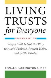Living Trusts for Everyone by Ronald Farrington Sharp