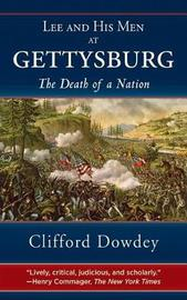 Lee and His Men at Gettysburg by Clifford Dowdey image