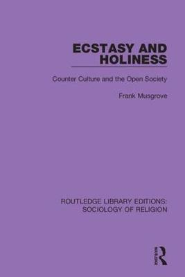Ecstasy and Holiness by Frank Musgrove image