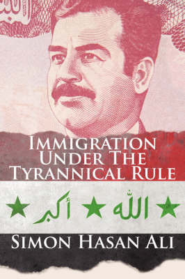 Immigration Under the Tyrannical Rule by Simon Hasan Ali image