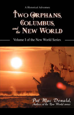 Two Orphans, Columbus, and the New World by Pat Mac Donald image