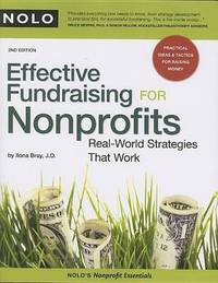 Effective Fundraising for Nonprofits: Real-World Strategies That Work by Ilona M Bray image