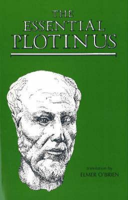 The Essential Plotinus by Plotinus
