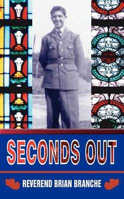 Seconds Out by Reverend Brian Branche image
