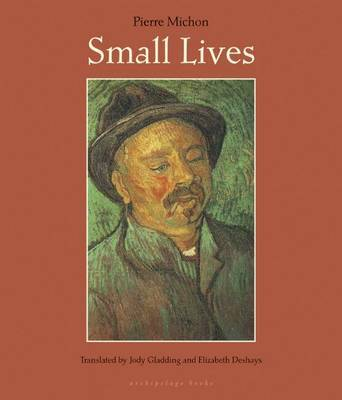 Small Lives by Pierre Michon
