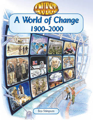 Quest: a World of Change 1900-2000 by Bea Stimpson image