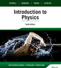 Introduction to Physics by John D. Cutnell