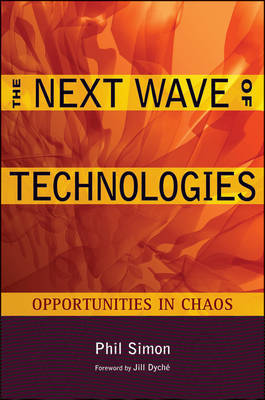The Next Wave of Technologies by Phil Simon