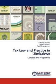 Tax Law and Practice in Zimbabwe by Clainos Chidoko