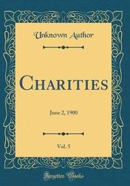 Charities, Vol. 5 by Unknown Author image