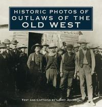 Historic Photos of Outlaws of the Old West image
