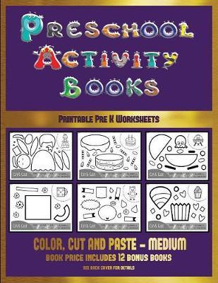 Printable Pre K Worksheets (Preschool Activity Books - Medium ...