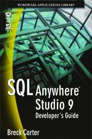 SQL Anywhere Studio 9 Developer's Guide by Jose A. Ramalho image