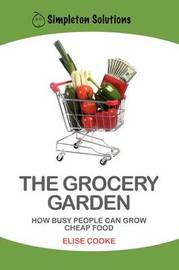 The Grocery Garden by Elise Cooke