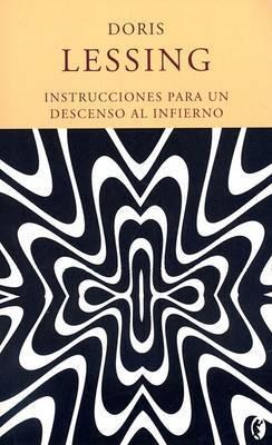 Instrucciones Para un Descenso al Infierno by Doris May Lessing image