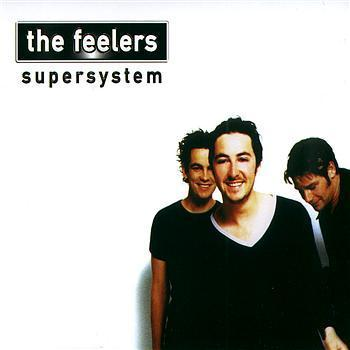 Supersystem by The Feelers