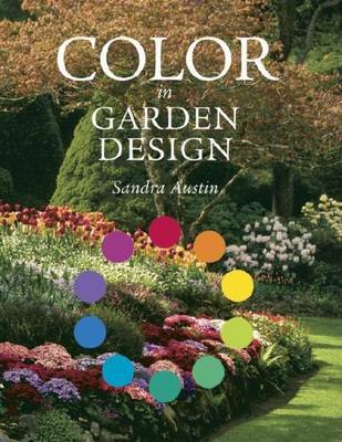 Colour in Garden Design: An Introduction to Colour Theory and Design for Gardners by Sandra Austin image