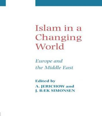 Islam in a Changing World by Anders Jerichow image