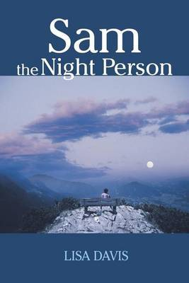 Sam the Night Person by Lisa Davis