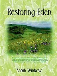 Restoring Eden by Sarah Winbow