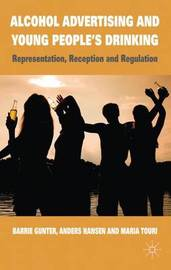 Alcohol Advertising and Young People's Drinking by Barrie Gunter