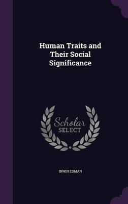Human Traits and Their Social Significance by Irwin Edman image