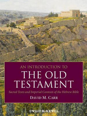 An Introduction to the Old Testament by David M. Carr