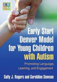 Early Start Denver Model for Young Children with Autism by Sally J Rogers image
