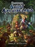 Frostgrave: Ghost Archipelago by Joseph A McCullough