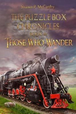 Those Who Wander by Shawn P. McCarthy