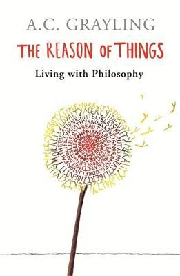 The Reason of Things by A.C. Grayling image